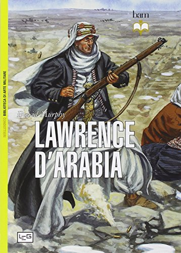 9788861023437: Lawrence d'Arabia