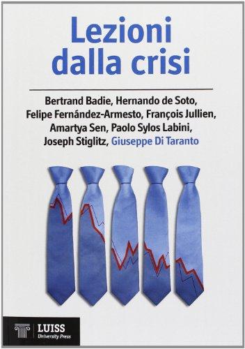 9788861051553: Lezioni dalla crisi