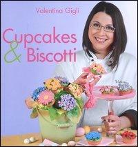 9788861071063: Cupcakes & biscotti
