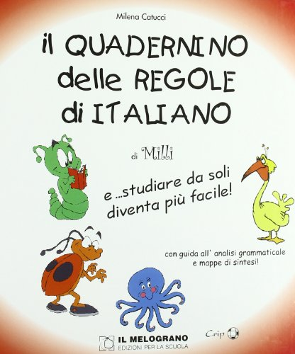 9788861112742: Il quadernino delle regole di italiano. E... studiare da soli diventa più facile!