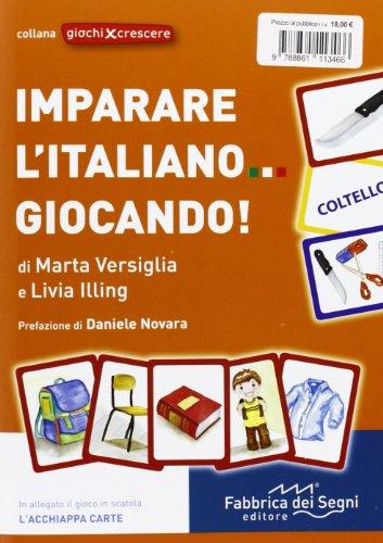 9788861113466: Imparare l'italiano giocando! (Giochi per crescere)