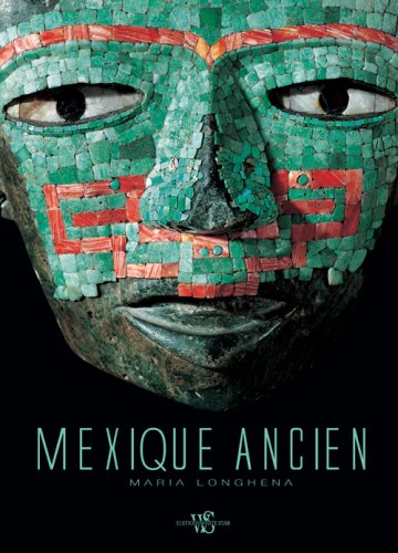Mexique ancien: MARIA LONGHENA
