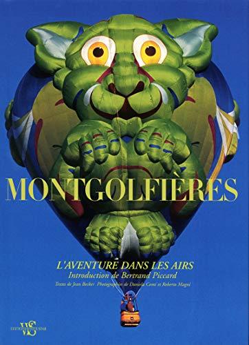 MONTGOLFIERES: L'AVENTURE DANS LES AIRS (886112254X) by [???]