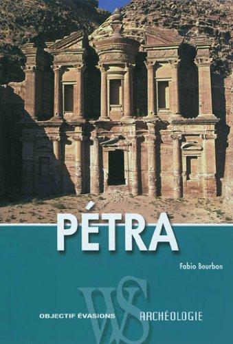 9788861123038: P�tra : Guide arch�ologique de la capitale nabat�enne