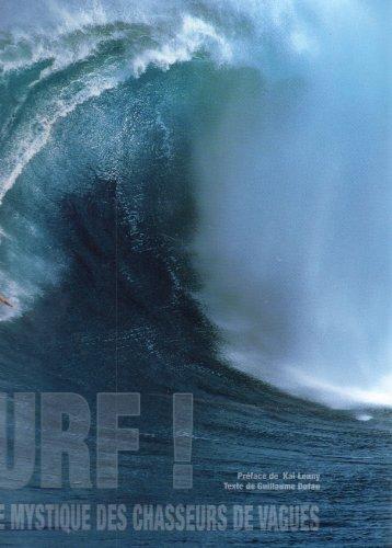 SURF LA QUETE MYSTIQUE DES CHASSEURS DE VAGUES REG 29.95$: DUFAU, GUILLAUME