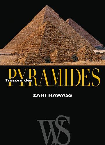 TRESORS DES PYRAMIDES: HAWASS, ZAHI