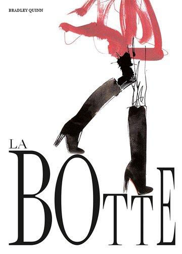 BOTTE (LA) *REG. 39,95$*: QUINN, BRADLEY
