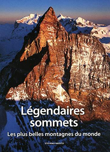 9788861124387: Légendaires sommets - Les plus belles montagnes du monde