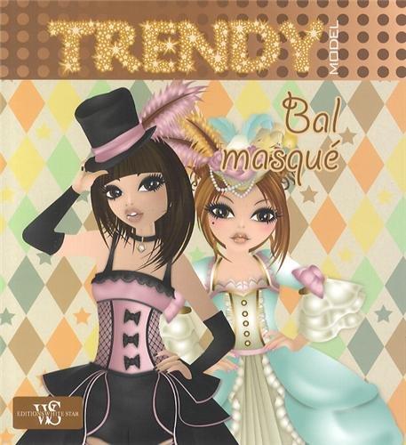 TRENDY: BAL MASQUE