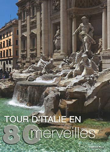 TOUR D'ITALIE EN 80 MERVEILLES: VILLA FABRIZIA