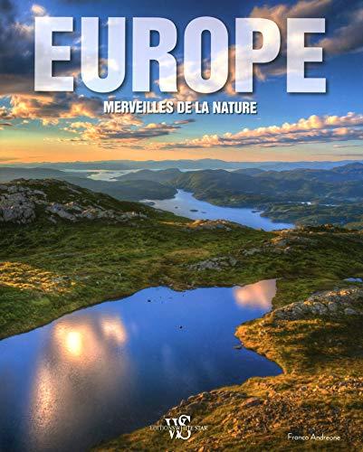 Europe - Merveilles de la nature: Francesco Petretti, Franco Andreone