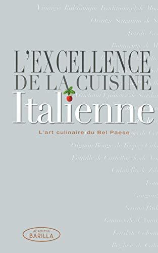 9788861126695: L'excellence de la cuisine Italienne