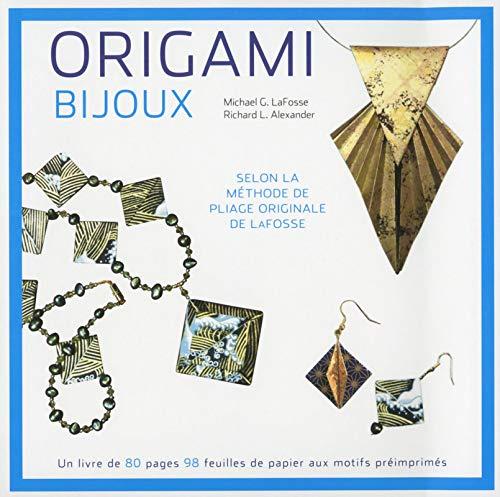 ORIGAMI - BIJOUX. COFFRET: LA FOSSE, MICHAEL G.