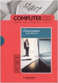9788861141438: Excel avanzato. Fogli elettronici. Con CD-ROM vol. 18