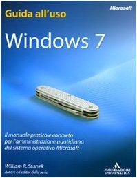 Windows 7. Guida all'uso (8861142192) by William R. Stanek