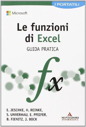9788861144132: Le funzioni di Excel. Guida pratica (I miti informatica)