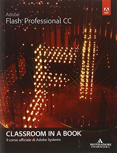 9788861144156: Adobe Flash professional CC. Classroom in a book