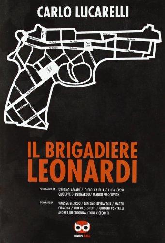 Il brigadiere Leonardi Lucarelli, Carlo and Smocovich,