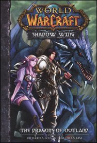 9788861235816: The Dragons of outland. World of Warcraft. Shadow Wing vol. 1