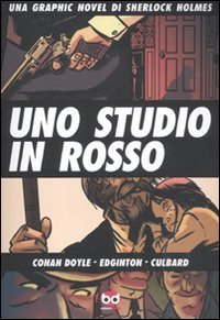 9788861238954: Uno studio in rosso. Una graphic novel di Sherlock Holmes