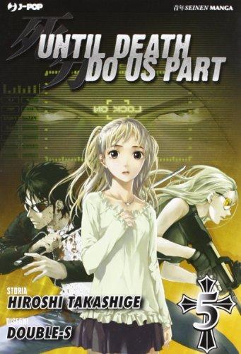 9788861239944: Until Death do us part: 5 (J-POP)