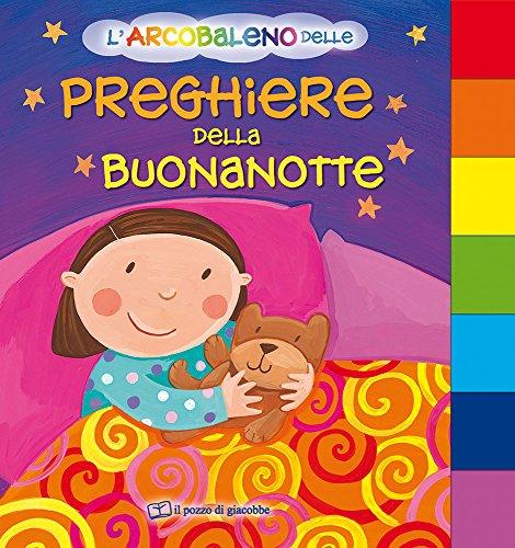 9788861241565: L'arcobaleno delle preghiere della buonanotte