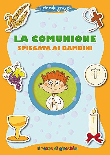 9788861244764: La Comunione spiegata ai bambini. Il piccolo gregge
