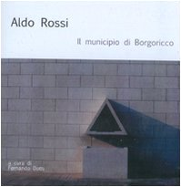 Il municipio di Borgoricco (9788861290433) by Aldo Rossi