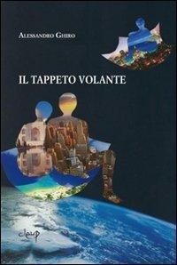 Il tappeto volante: Alessandro Ghiro