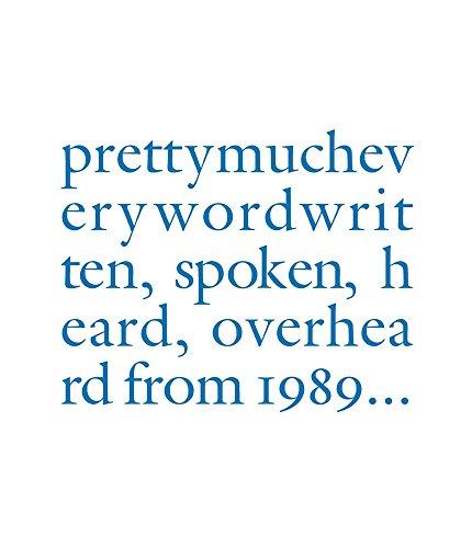 9788861300057: Douglas Gordon: Pretty Much Every Word Written, Spoken, Heard, Overheard