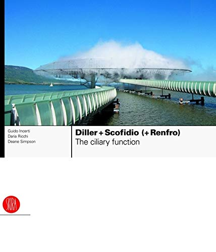 9788861300675: Diller + Scofidio (+ Renfro): The Ciliary Function