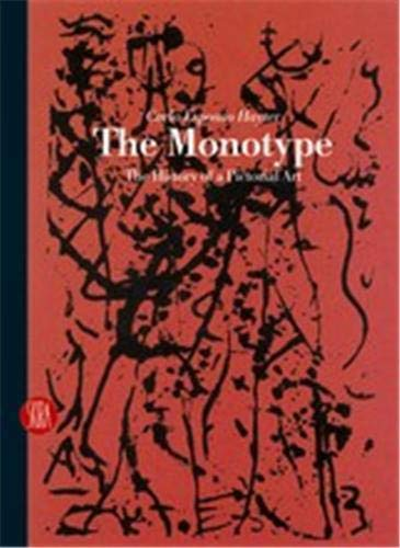 9788861300941: The Monotype: The History of an Artistic Technique