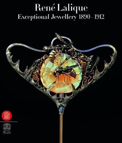9788861301207: Rene Lalique: Exceptional Jewellery, 1890-1912