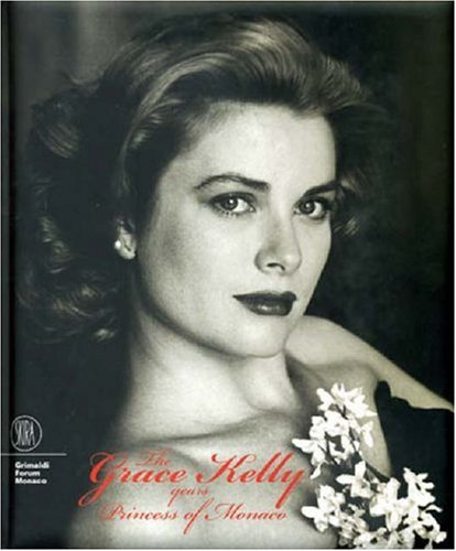 The Grace Kelly Years: Princess of Monaco: Mitterrand, Frederic
