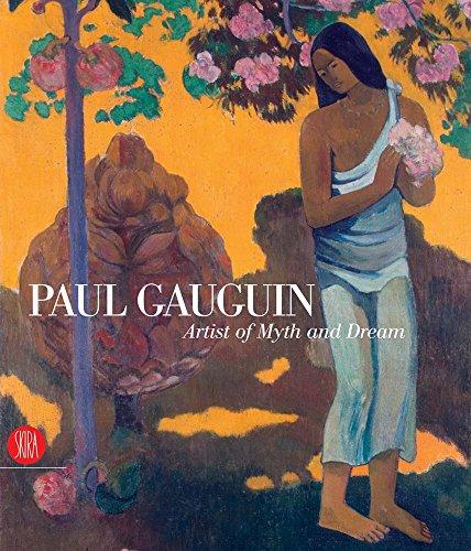 Paul Gauguin, Artist of Myth and Dream: Eisenman, Stephen F., Editor