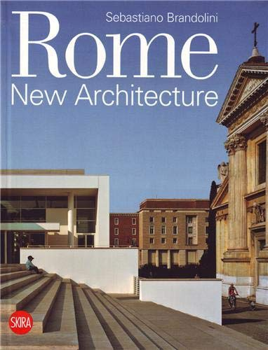 Rome New Architecture: Brandolini, Sebastiano