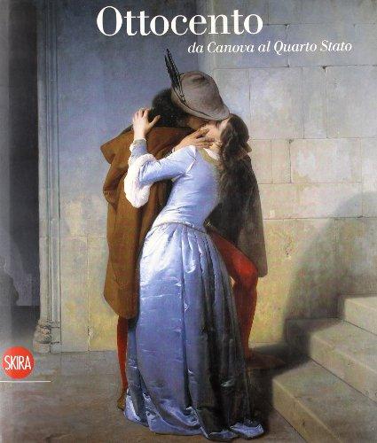 9788861306233: Ottocento. Da Canova al Quarto Stato. Ediz. illustrata (Arte moderna. Cataloghi)