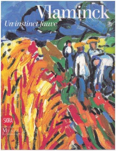 9788861306288: Vlaminck: Un Instinct Fauve