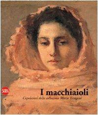 I macchiaioli. I capolavori della collezione Mario