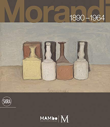 9788861307162: Giorgio Morandi 1890-1964: Nothing Is More Abstract Than Reality