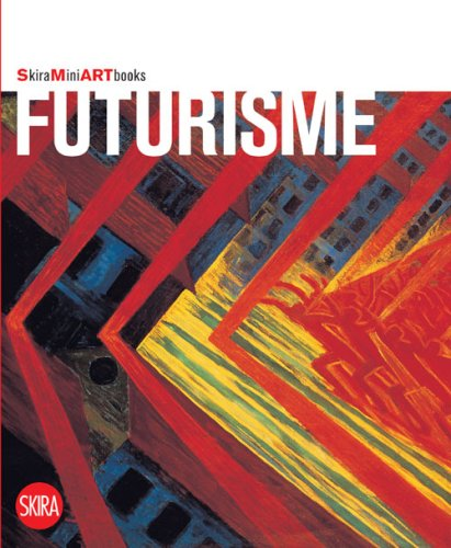 Futurisme. [FREnch edition].