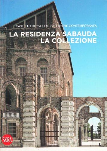 La residenza sabauda. La collezione (8861308163) by Ida Gianelli