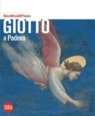 9788861309203: Giotto in Padua (Skira Mini Art Books)
