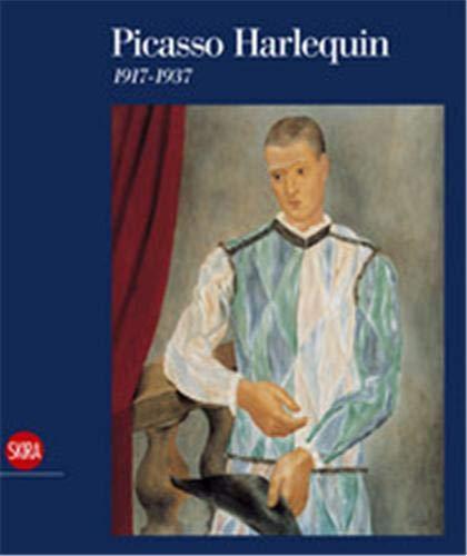 Picasso Harlequin : 1917-1937.: Bois, Yve-Alain . [et al.].