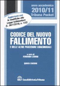 9788861325210: Codice del nuovo fallimento e delle altre procedure concorsuali