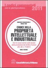 9788861328136: Codice della proprietà intellettuale e industriale