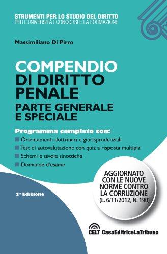 9788861329102: Compendio di diritto penale. Parte generale e speciale