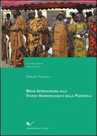 9788861340732: Breve introduzione allo studio antropologico della parentela (Studi antropologici)