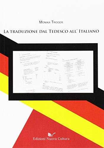 9788861346574: La traduzione dal tedesco all'italiano