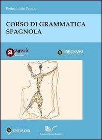 Corso di grammatica spagnola: Betina L. Prenz